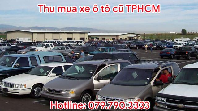 Thu mua xe ô tô cũ TPHCM