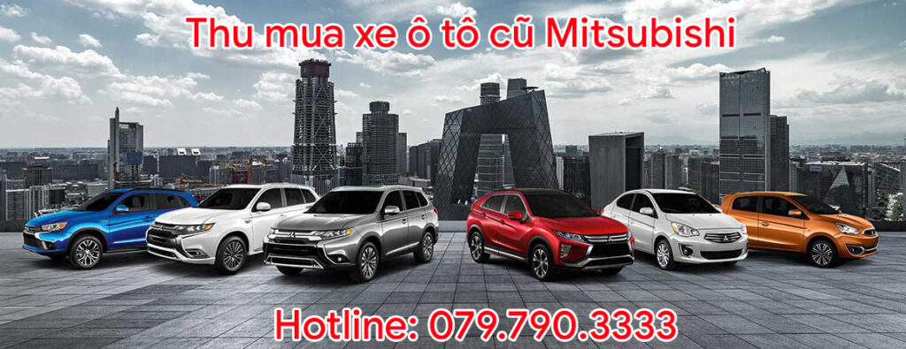 Thu mua xe ô tô cũ Mitsubishi