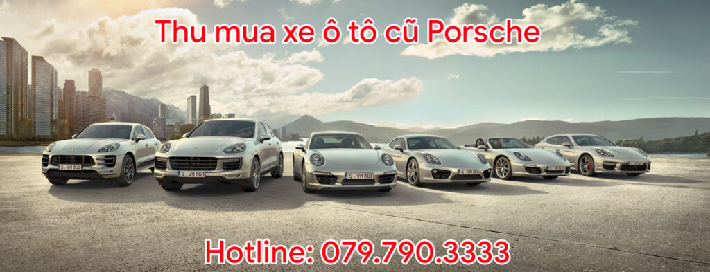 Thu mua xe ô tô cũ Porsche